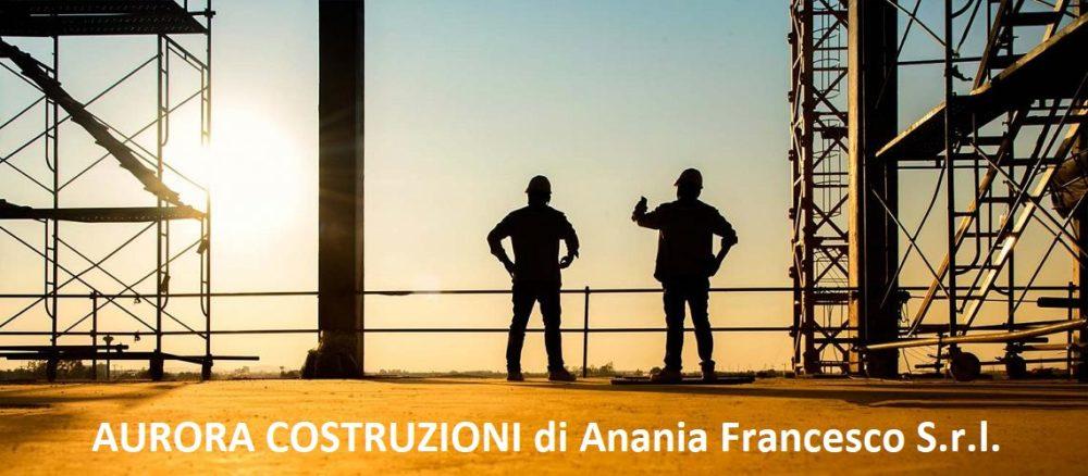 AURORA COSTRUZIONI di Anania Francesco S.r.l.